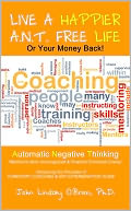 download Live A Happier A.N.T. Free Life or Your Money Back! book