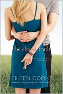 The Almost Truth by Eileen Cook: Book Cover