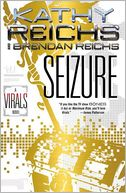 Seizure (Virals Series #2) by Kathy Reichs: Book Cover