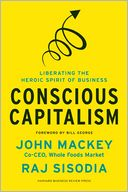 Conscious Capitalism by John Mackey: Book Cover