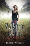 Valkyrie Rising by Ingrid Paulson: Book Cover