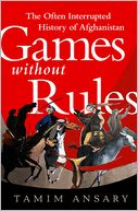 Games without Rules by Tamim Ansary: Book Cover