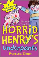 Horrid Henry's Underpants by Francesca Simon: NOOK Book Cover