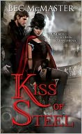 Kiss of Steel by Bec McMaster: NOOK Book Cover