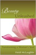 Beauty Unleashed by Mclaughlin, Heidi: Book Cover