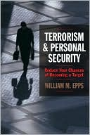 download Terrorism and Personal Security : Reduce Your Chances of Becoming a Target book
