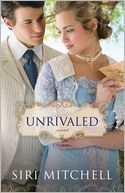 Unrivaled by Siri Mitchell: Book Cover