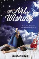 The Art of Wishing by Lindsay Ribar: Book Cover