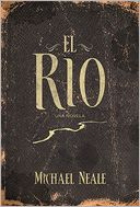 El río by Michael Neale: Book Cover