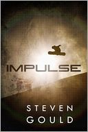 Impulse by Steven Gould: NOOK Book Cover