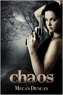 Chaos, an Urban Dystopian (Agents of Evil, Book 2) by Megan Duncan: NOOK Book Cover