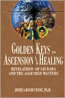download Golden Keys to Ascension and Healing : Revelations of Sai Baba and the Ascended Masters book