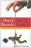 download Out of Bounds and Out of Control : Regulatory Enforcement at the EPA book
