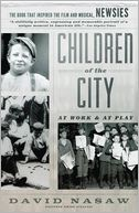 Children of the City by David Nasaw: Book Cover