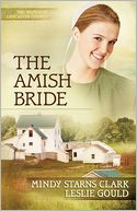 The Amish Bride (Women of Lancaster County Series #3) by Mindy Starns Clark: NOOK Book Cover