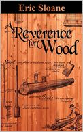 A Reverence for Wood by Eric Sloane: Book Cover