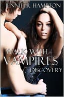 Walk With Vampires Episode by Jennifer Hampton: NOOK Book Cover
