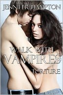 Walk With Vampires Episode 3 by Jennifer Hampton: NOOK Book Cover