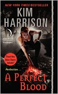 A Perfect Blood (Rachel Morgan Series #10) by Kim Harrison: Book Cover
