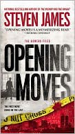 Opening Moves (Patrick Bowers Files Series #6) by Steven James: Book Cover