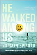 He Walked among Us by Norman Spinrad: NOOK Book Cover