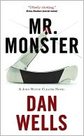 Mr. Monster (John Cleaver Series #2) by Dan Wells: NOOK Book Cover