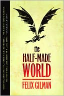The Half-Made World by Felix Gilman: NOOK Book Cover
