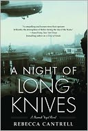 A Night of Long Knives (Hannah Vogel Series #2) by Rebecca Cantrell: NOOK Book Cover