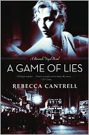 A Game of Lies (Hannah Vogel Series #3) by Rebecca Cantrell: NOOK Book Cover