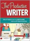 The Productive Writer by Sage Cohen: NOOK Book Cover
