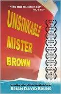 Unsinkable Mister Brown by Brian David Bruns: NOOK Book Cover