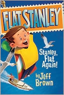 Stanley, Flat Again! (Flat Stanley Series) by Jeff Brown: NOOK Book Cover