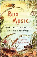 Bug Music by David Rothenberg: Book Cover
