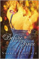 Before and Ever Since by Sharla Lovelace: Book Cover