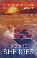 Before She Dies (Posadas County #4) by Steven F Havill: NOOK Book Cover