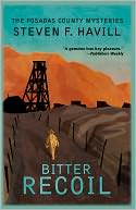 Bitter Recoil (Posadas County #2) by Steven F Havill: NOOK Book Cover