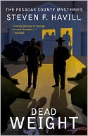 Dead Weight (Posadas County #8) by Steven F Havill: NOOK Book Cover