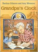 Grandpa's Clock by Rachna Gilmore: Book Cover