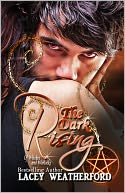 The Dark Rising by Lacey Weatherford: NOOK Book Cover