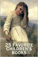 25 Favorite Children's Books (Black Beauty, Treasure Island, Heidi, Wizard of Oz, Secret Garden, Little Princess, Anne of Green Gables, Jungle Book, Pollyanna, Swiss Family Robinson Crusoe, Tom Sawyer, Huckleberry Finn, +) by MARK TWAIN: NOOK Book Cover