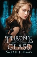 Throne of Glass by Sarah J. Maas: Book Cover