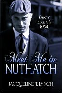 Meet Me in Nuthatch by Jacqueline T. Lynch: NOOK Book Cover