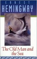 The Old Man and the Sea by Ernest Hemingway: Book Cover