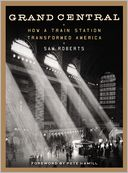 Grand Central by Sam Roberts: Book Cover