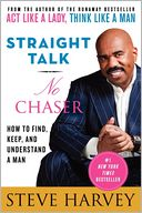 Straight Talk, No Chaser by Steve Harvey: Book Cover