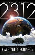 2312 by Kim Stanley Robinson: Book Cover