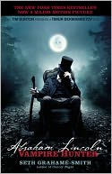 Abraham Lincoln Vampire Hunter (Media Tie-In) by Seth Grahame-Smith: Book Cover