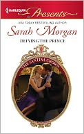 Defying the Prince (Harlequin Presents Series #3084) by Sarah Morgan: NOOK Book Cover