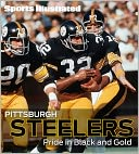 Sports Illustrated Pittsburgh Steelers by Editors of Sports Illustrated: Book Cover