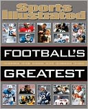 Sports Illustrated Football's Greatest by Editors of Sports Illustrated Editors: Book Cover